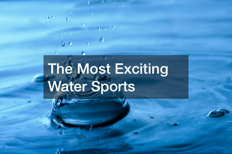 The Most Exciting Water Sports